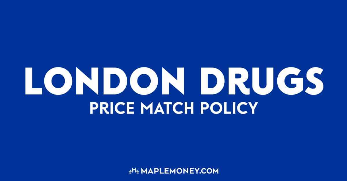 London Drugs Canada – Price Match Policy