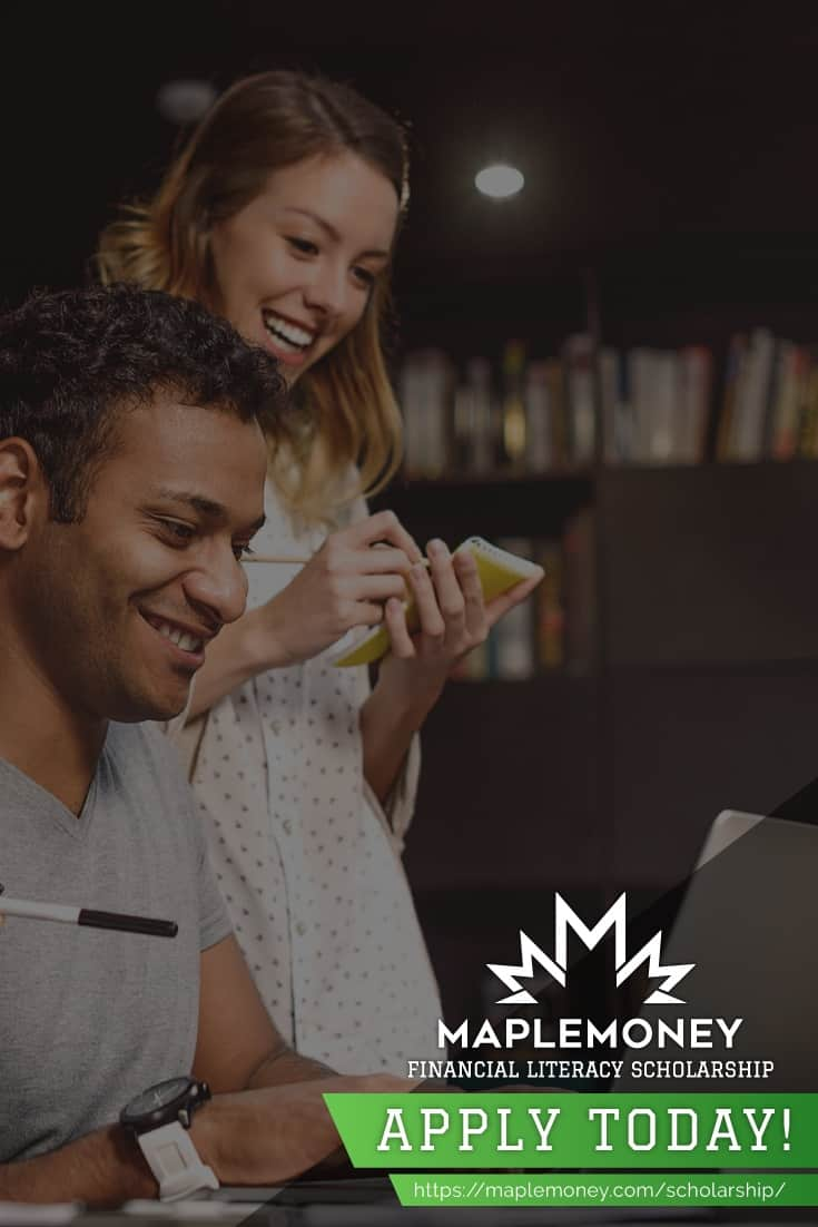 We're proud to offer the annualMapleMoney Financial Literacy Scholarship, created to encourage young Canadians to improve their financial literacy.