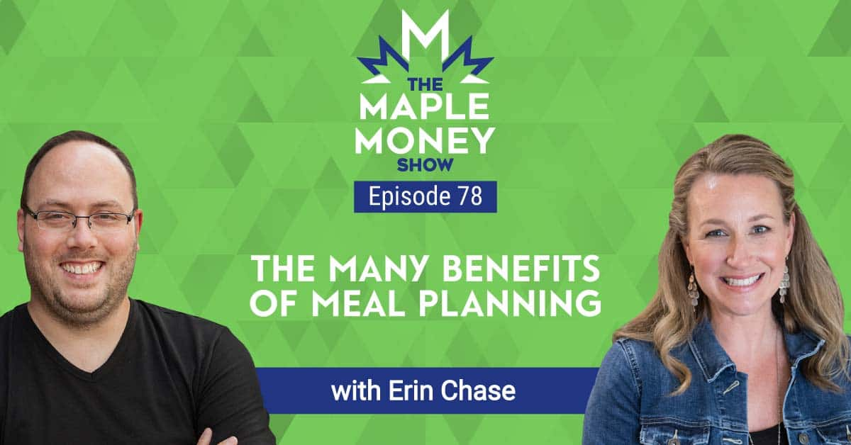 The Many Benefits of Meal Planning, with Erin Chase