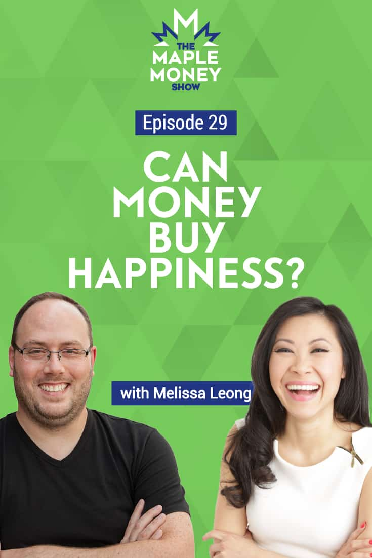 Can Money Buy Happiness? with Melissa Leong