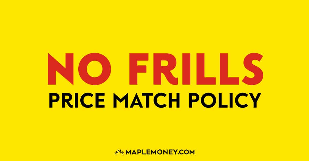 Here is the price match policy for No Frills to help you with effective price matching and to allow you to generate more savings!