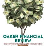 Oaken Financial is a fully digital bank. While they do have a handful of offices in major cities, their services are designed to be delivered online.