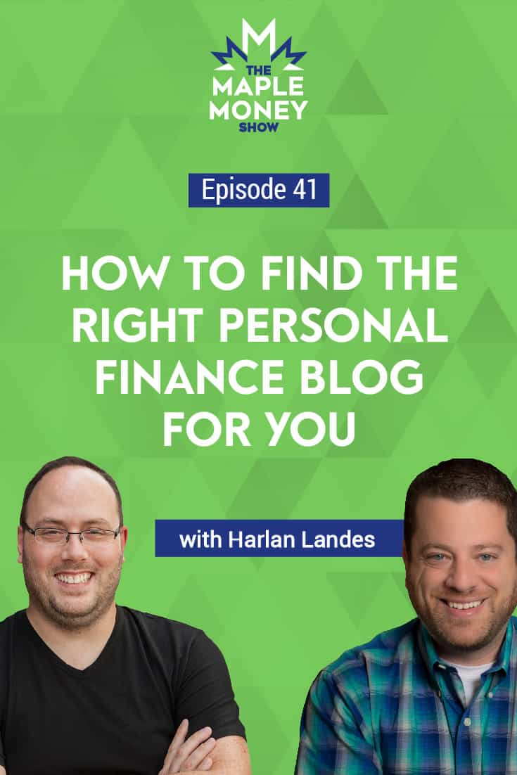 How to Find the Right Personal Finance Blog for You, with Harlan Landes