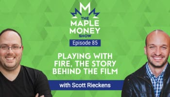 Playing With Fire, The Story Behind the Film, with Scott Rieckens