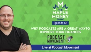 Why Podcasts Are a Great Way to Improve Your Finances, Live at Podcast Movement