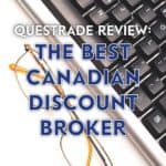 This Questrade review goes into detail on whether Questrade is the best Canadian discount broker for your investments. Save more with $50 in free trades.