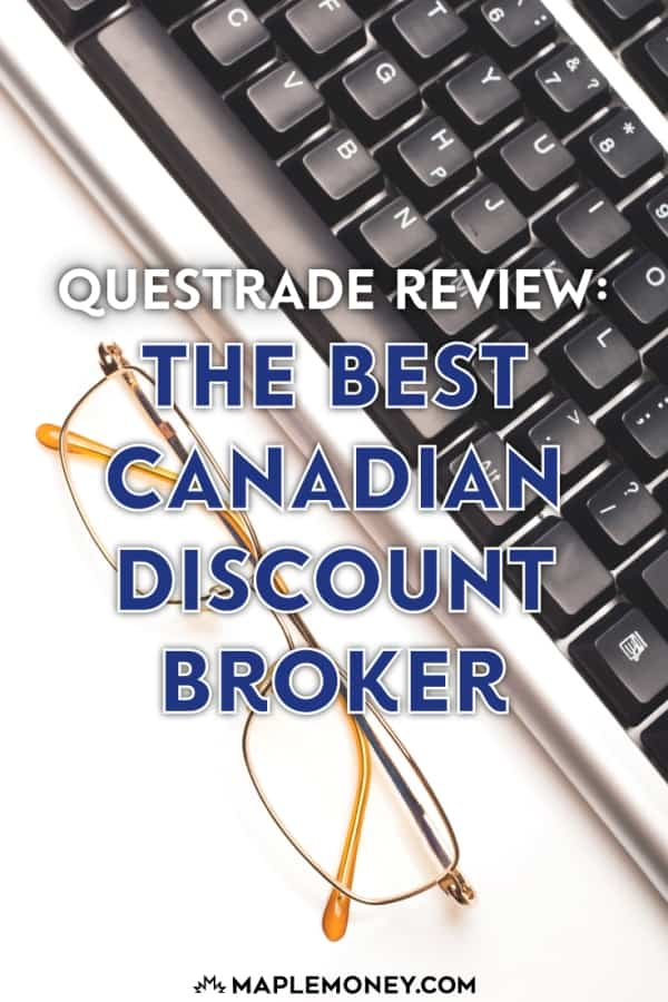 This Questrade review goes into detail on why Questrade is the best Canadian discount broker for your investment accounts. Use $50 promo code CANADIANFINANCE.