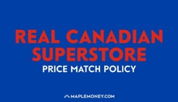 Real Canadian Superstore – Price Match Policy