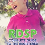 The Registered Disability Savings Plan (RDSP) is topped up by the Canada Disability Savings Grant (CDSG) and Canada Disability Savings Bond (CDSB).