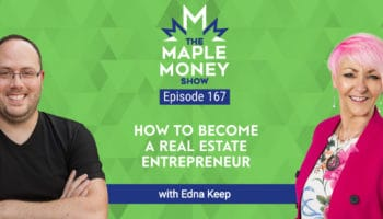 How to Become a Real Estate Entrepreneur, with Edna Keep