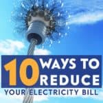 Reducing your electricity bill will save money all year. If you are tired of paying too much for electricity, here are tips to reduce your electricity bill.