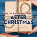 Instead of keeping unwanted Christmas gifts around, you can return gifts after Christmas for cash or exchange them for things that you will actually use.