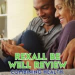 This Rexall Be Well Review is about this loyalty rewards program with a slick mobile app, combining cash back rewards with various health and wellness benefits.