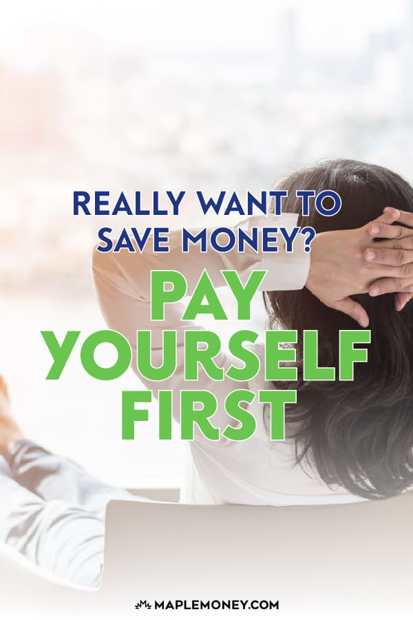 Many people say they'll save whatever money is left over at the end of the month. But if you really want to save money, you need to pay yourself first.
