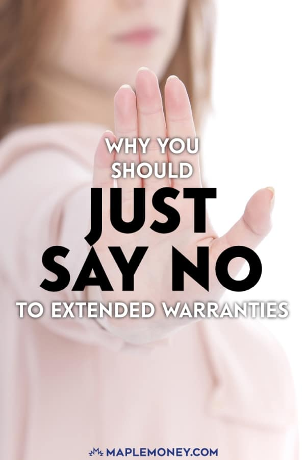 Extended warranties are rarely worth the money. So, don't give in to the fear that comes with the extended warranty sales pitch, and just say no.