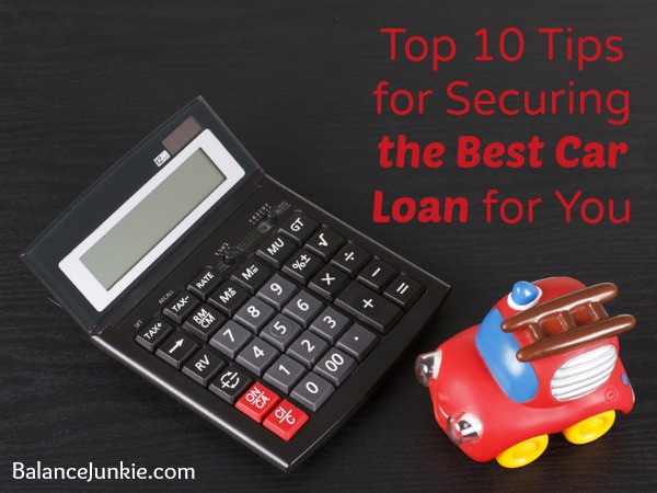 Top 10 Tips for Securing the Best Car Loan for You