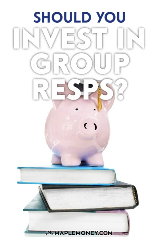 Group RESPs have a bad reputation due to their marketing, fees and penalties. So think carefully before you invest your hard-earned money in Group RESPs.