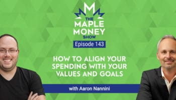 How To Align Your Spending With Your Values and Goals, with Aaron Nannini