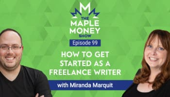 How to Get Started as a Freelance Writer, with Miranda Marquit