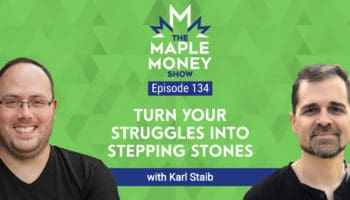 Turn Your Struggles Into Stepping Stones, with Karl Staib