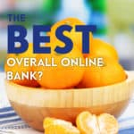 Tangerine bank that has some of the best interest rates and free chequing accounts. My review found Tangerine is the best overall online bank in Canada.