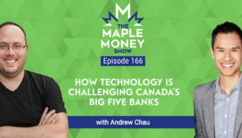 How Technology Is Challenging Canada's Big Five Banks, with Andrew Chau