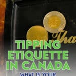 """If you're ever found yourself asking the question """"how much do I tip?"""", this post is for you. Here are some common tipping etiquette in Canada."""