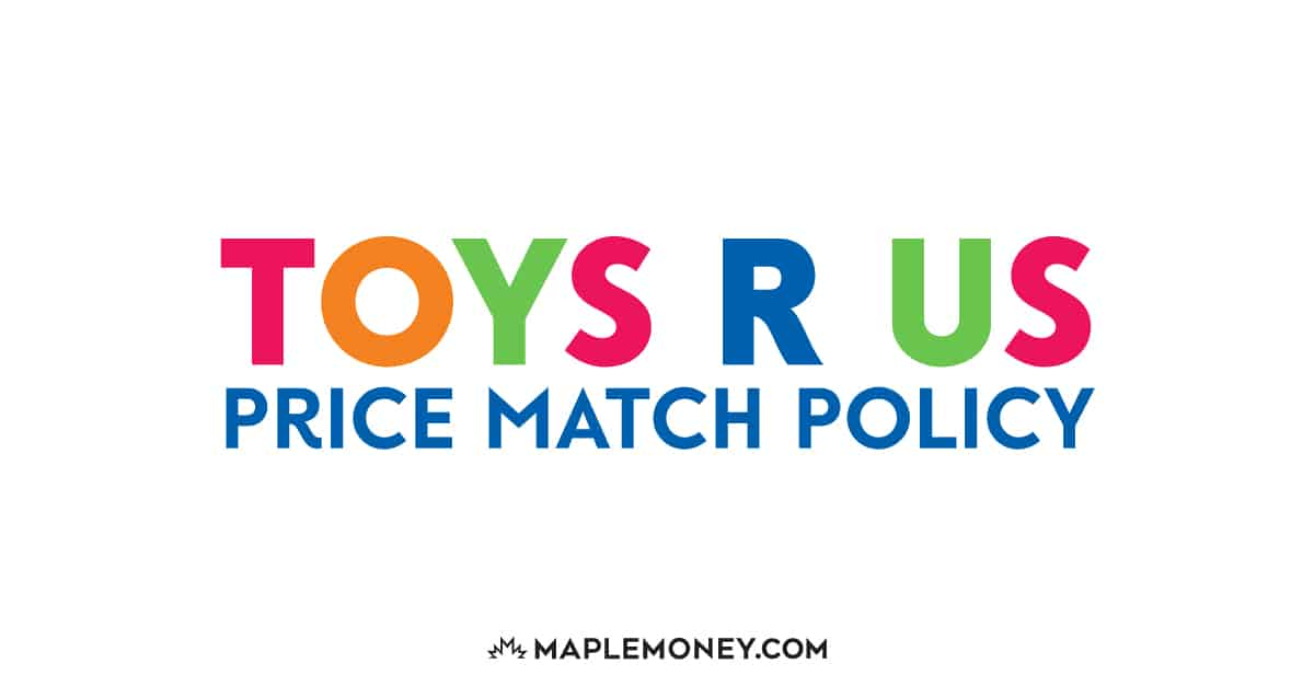 Toys R Us Canada – Price Match Policy
