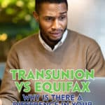 Here's why you get different credit scores from Equifax versus Transunion, the two credit bureaus that financial institutions use in the credit scoring process.