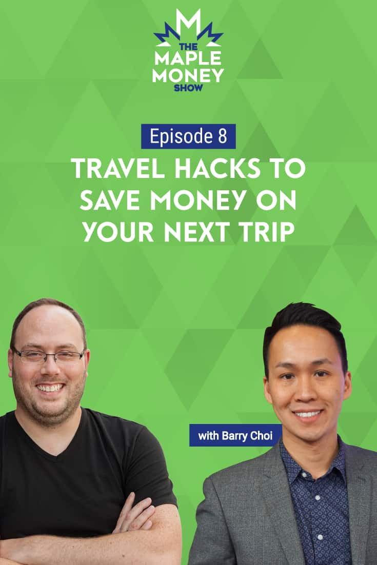 Travel Hacks to Save Money on Your Next Trip, with Barry Choi