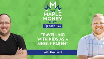 Travelling with Kids as a Single Parent, with Ben Luthi