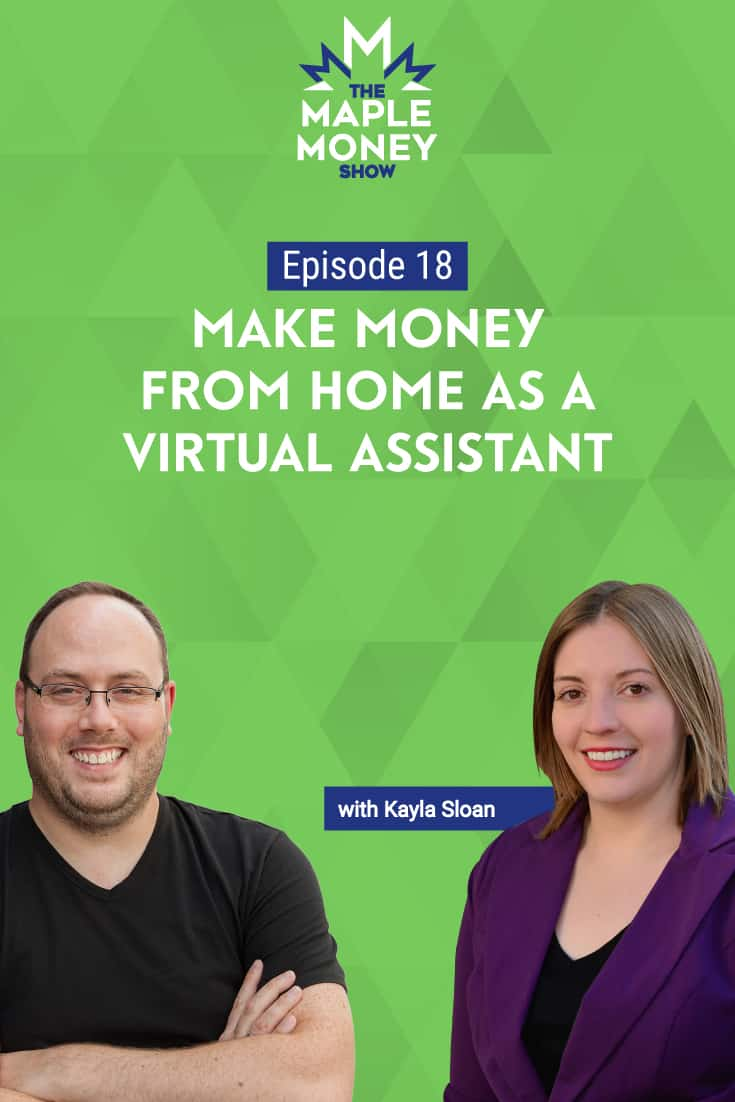 Make Money from Home as a Virtual Assistant, with Kayla Sloan