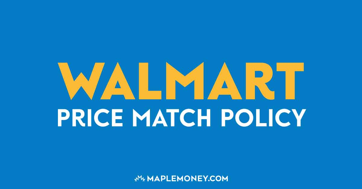 Walmart Canada – Price Match Policy