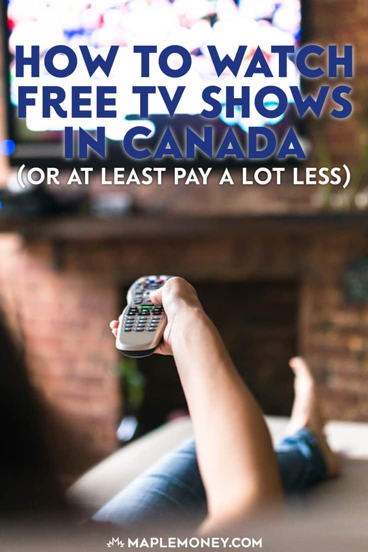 Want to know how to watch free TV shows and movies online in Canada? You have a few options with over the air free HDTV, broadcaster's websites and cheap services like Netflix!