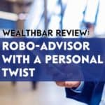 WealthBar is a robo-advisor that uses low-cost ETFs to build portfolios that match your risk tolerance and long-term goals.