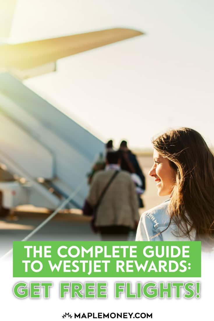 The Complete Guide to WestJet Rewards: Get Free Flights!