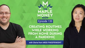 Creating Routines While Working from Home During a Pandemic, with Gloria from MISS FINDEPENDENT