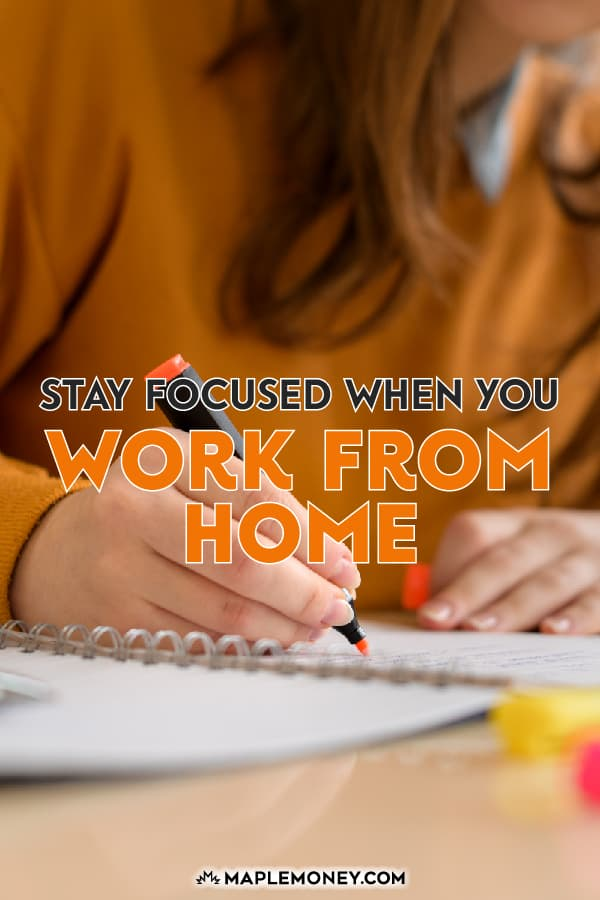 When you work from home, you have to be self-motivated and do what you can to make sure you aren't always distracted by internet, kids and household duties.