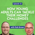 Robert Brown, author of Wealthing Like Rabbits, discusses how young people can stay on the right track when it comes to their personal finances.